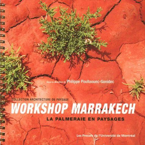 Workshop marrakech ; la palmeraie en paysages