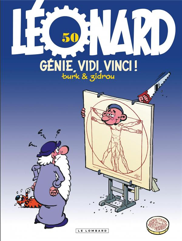 LEONARD - TOME 50 - GENIE, VIDI, VINCI! ZIDROU/TURK