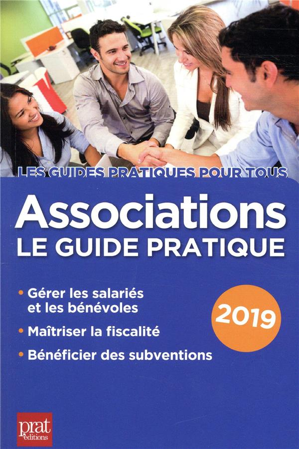 Associations le guide pratique (édition 2019)