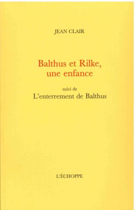 Balthus et Rilke, une enfance : l'enterrement de Balthus
