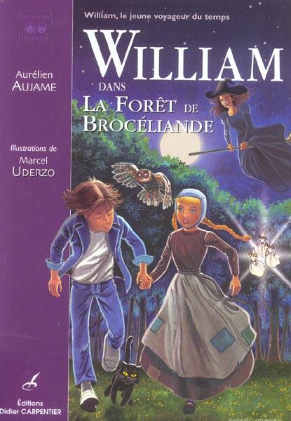 William dans la foret de broceliande