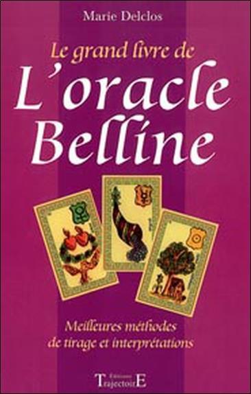 Le Grand Livre De L Oracle Belline Marie Delclos Trajectoire Grand Format Le Hall Du Livre Nancy