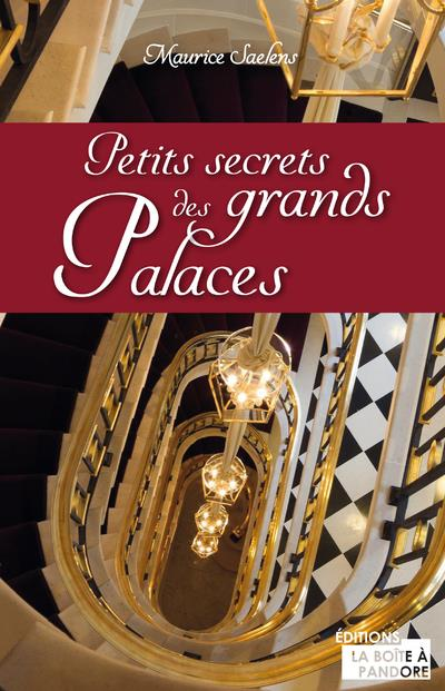 petits secrets des grands palaces