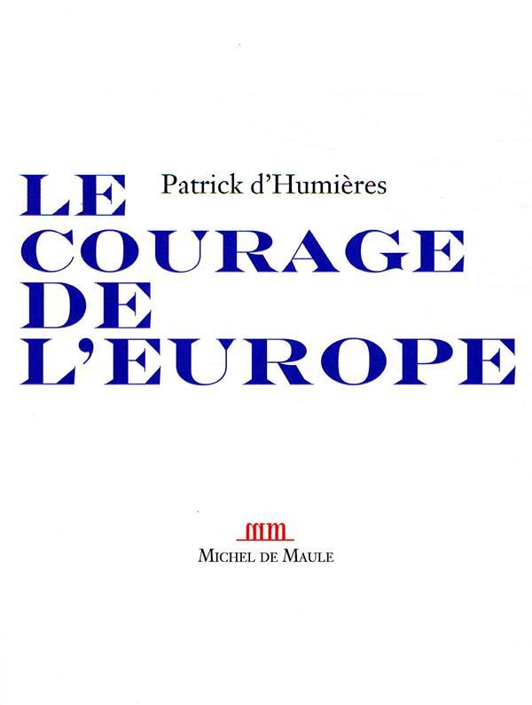 Le courage de l'Europe