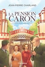 Vente Livre Numérique : La Pension Caron - Tome 3  - Jean-Pierre Charland
