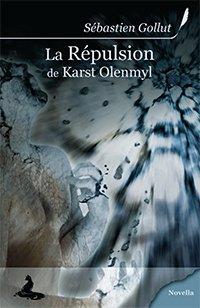 La répulsion de Karst Olenmyl