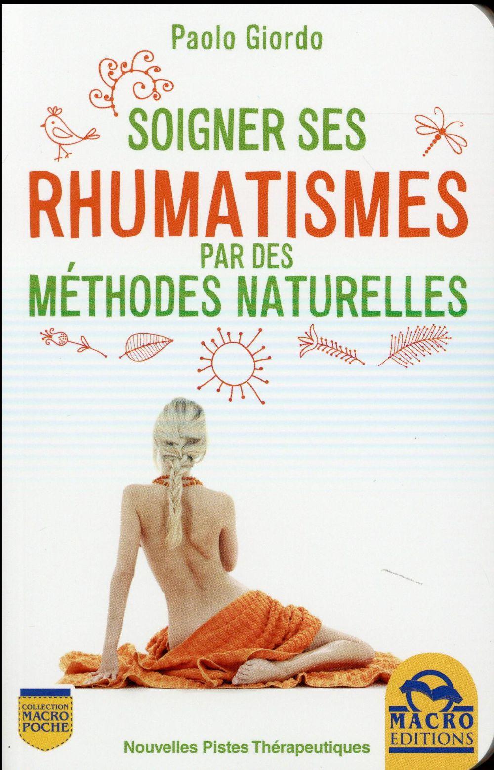 SOIGNER SES RHUMATISMES PAR DES METHODES NATURELLES