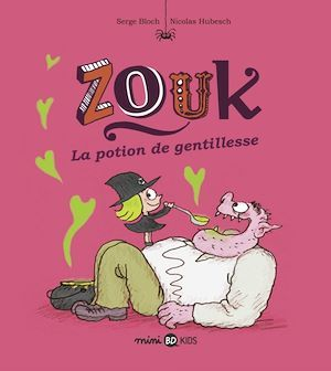 Zouk T.19 ; la potion de gentillesse