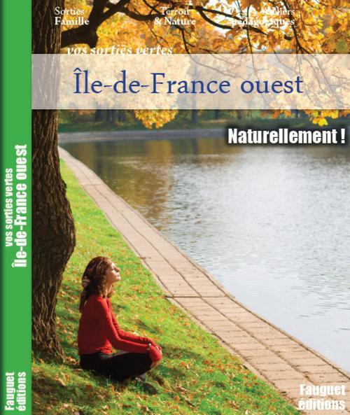 Ile-de-France ouest ; naturellement !