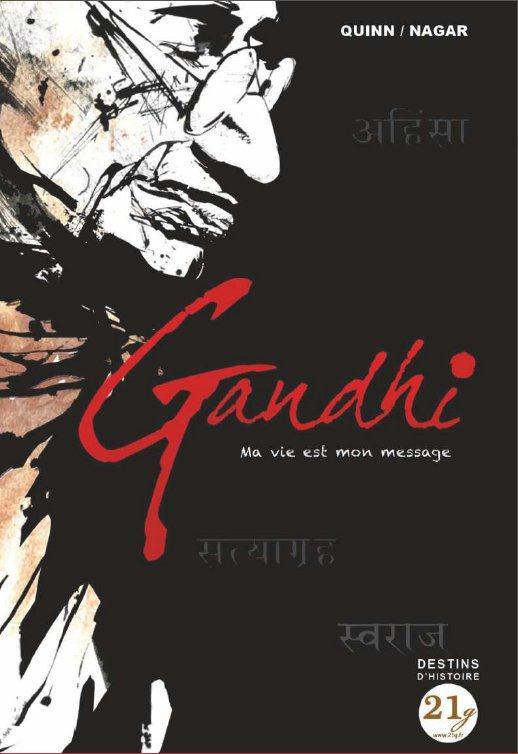 Gandhi ; ma vie est mon message