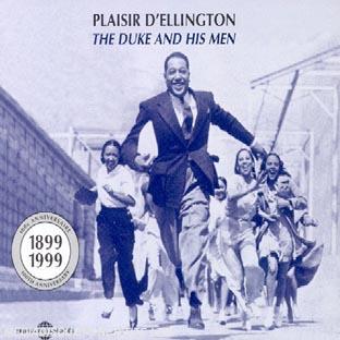 Plaisir D'Ellington : The Duke And His Men