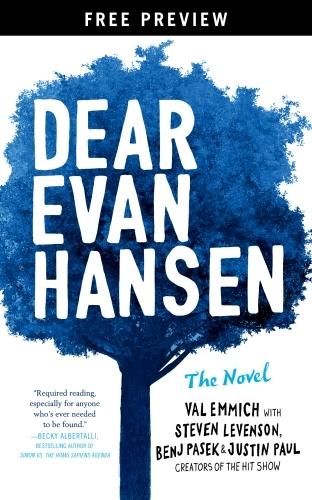 Dear Evan Hansen: The Novel Free Preview Edition (The First Three Chap