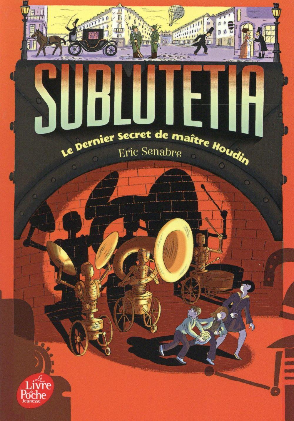 Sublutetia T.2 ; le dernier secret de maître Houdin