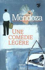 Vente Livre Numérique : Une comédie légère  - Eduardo Mendoza