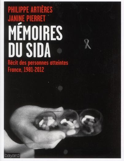 Mémoires du sida ; une histoire polyphonique ; France, 1982-2012