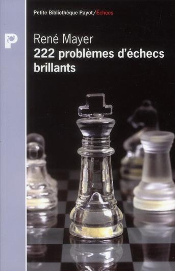 222 Problemes D'Echecs Brillants