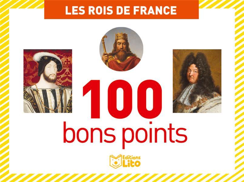 Boîte de 100 bons points ; les rois de France