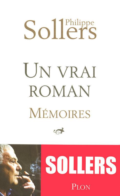 Un vrai roman  - Philippe Sollers