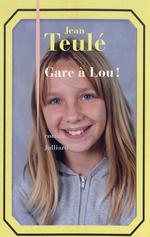 Vente Livre Numérique : Gare à Lou !  - Jean Teulé