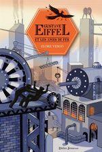 Vente EBooks : Gustave Eiffel et les âmes de fer  - Flore Vesco