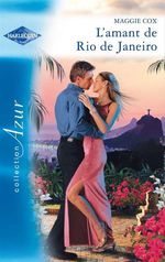 Vente EBooks : L'amant de Rio de Janeiro  - Maggie Cox