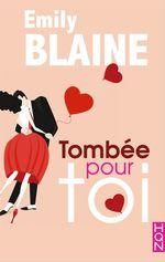 Vente Livre Numérique : Tombée pour toi  - Emily Blaine