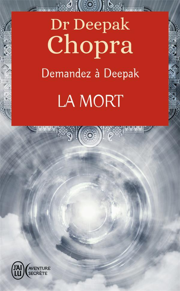 Demandez à Deepak t.5 ; la mort