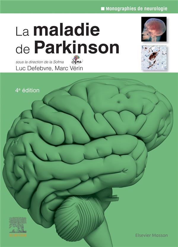 La maladie de Parkinson (4e édition)