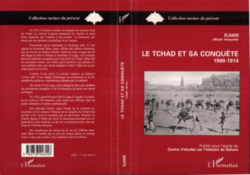 Le Tchad et sa conquête 1900-1914