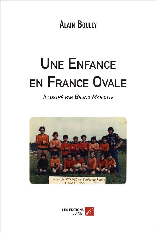 Une enfance en France ovale