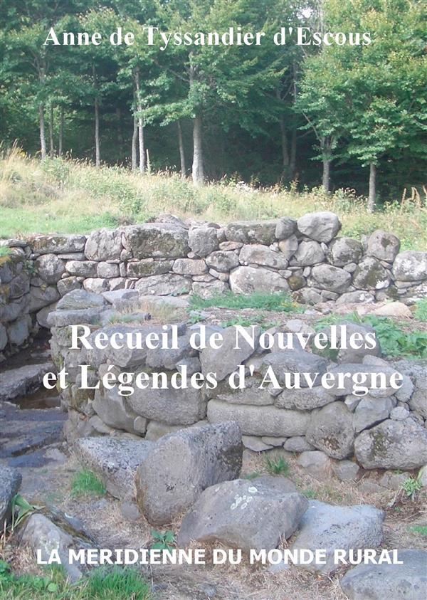 Recueil de nouvelles et légendes d'Auvergne