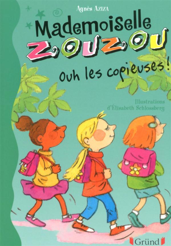 Mademoiselle Zouzou t.15 ; ouh les copieuses !