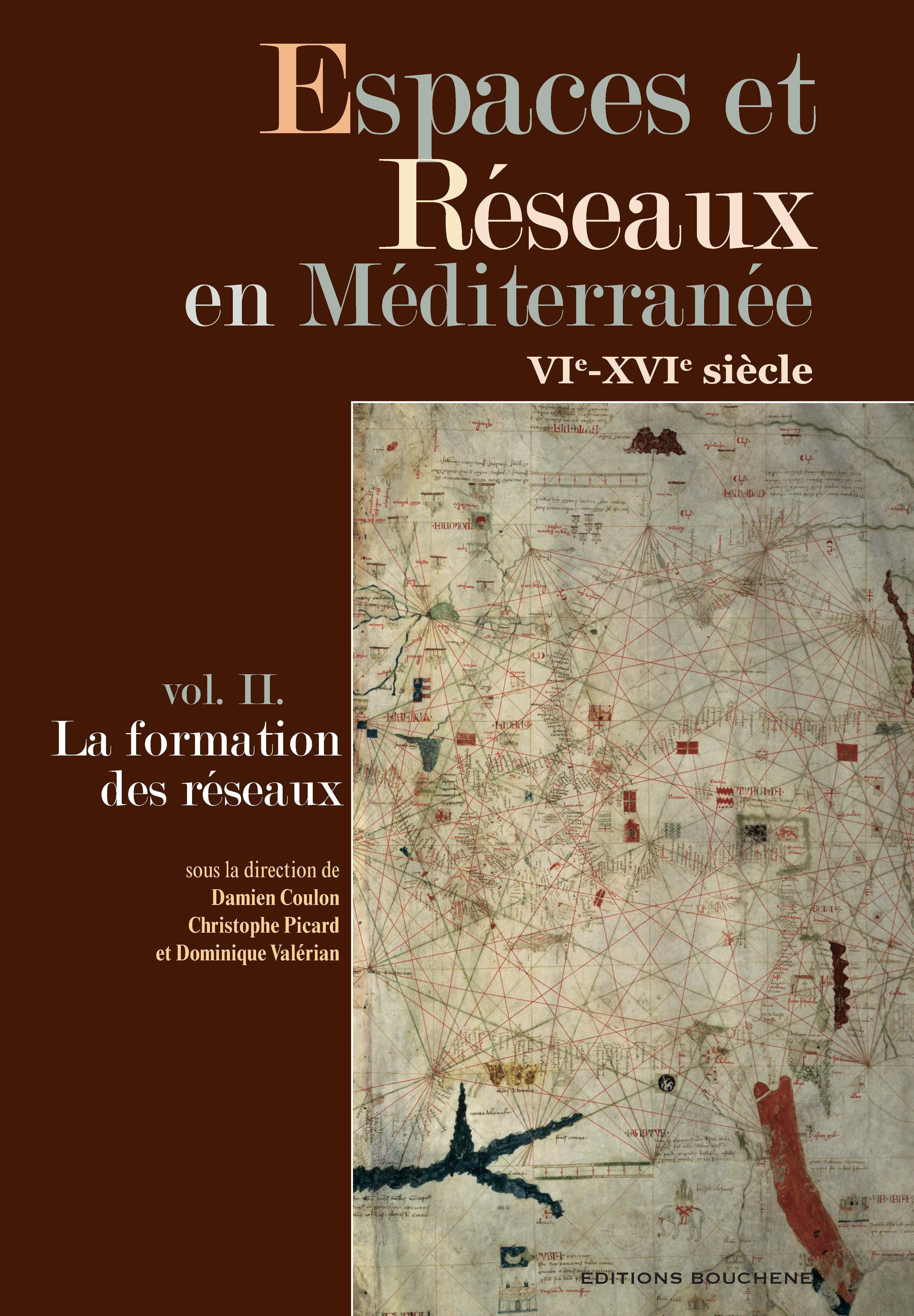 Espaces et reseaux en mediterranee, vie-xvie siecle. vol. ii, la formation des reseaux