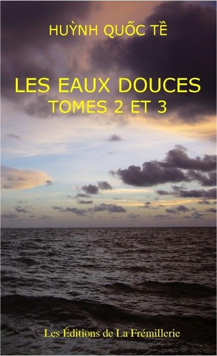 Les eaux douces ; t.2 et t.3