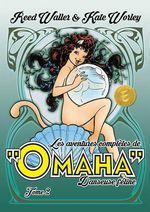 Les aventures complètes de Omaha, danseuse féline t.2