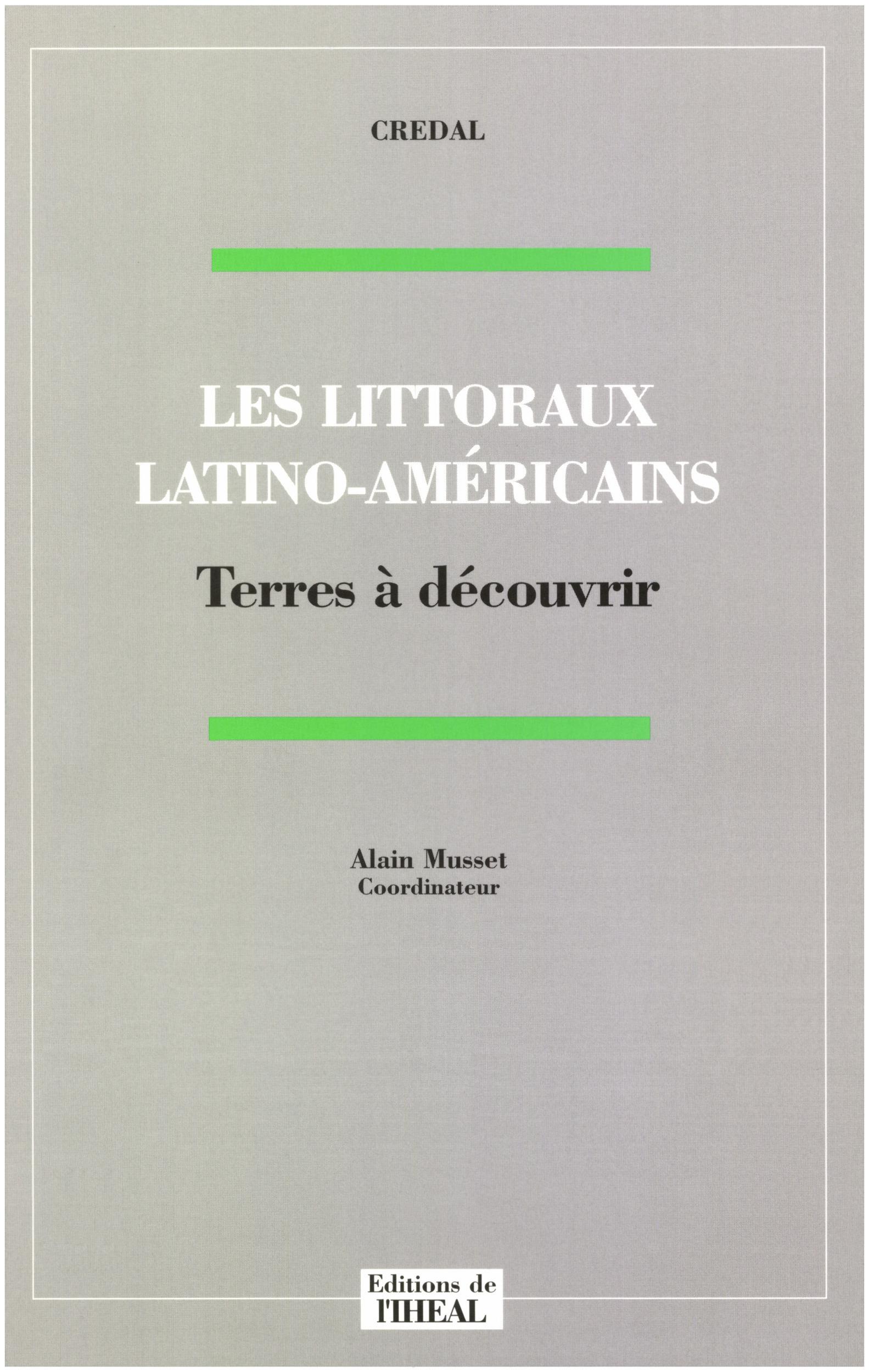 Les littoraux latino-américains ; terres à découvrir