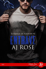 Entrave  - AJ Rose