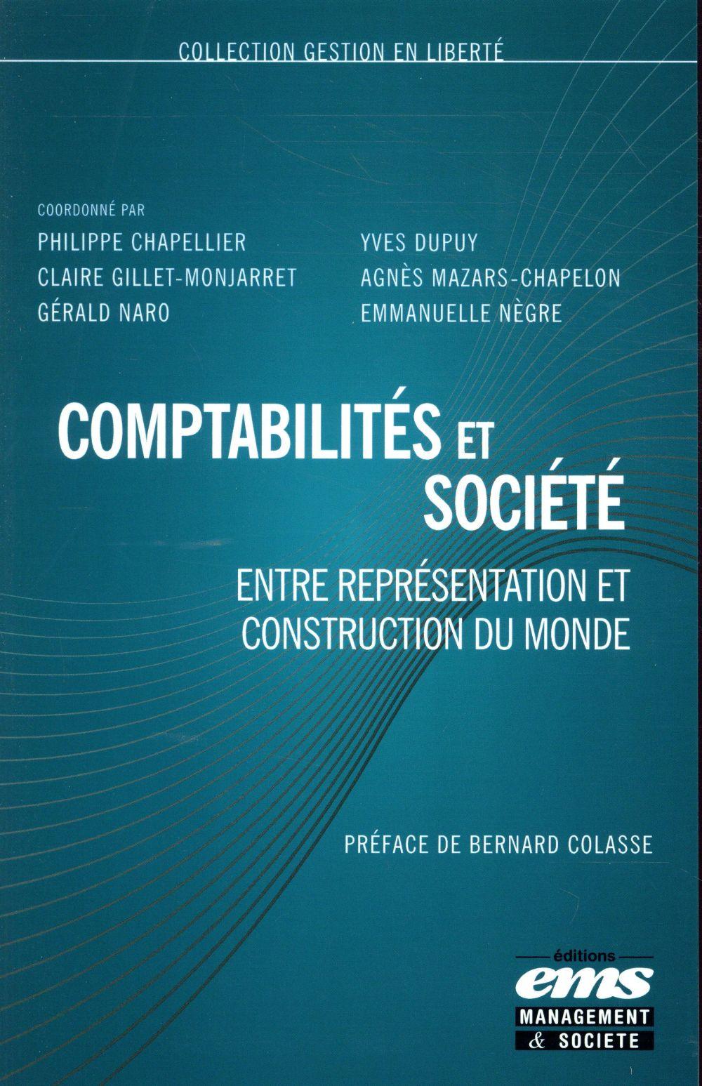 Comptabilités et société ; entre représentation et construction du monde