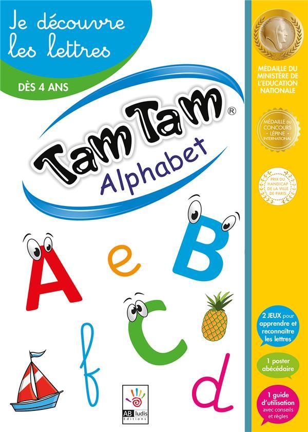 Tam Tam il était une fois... ; alphabet ; je découvre les lettres