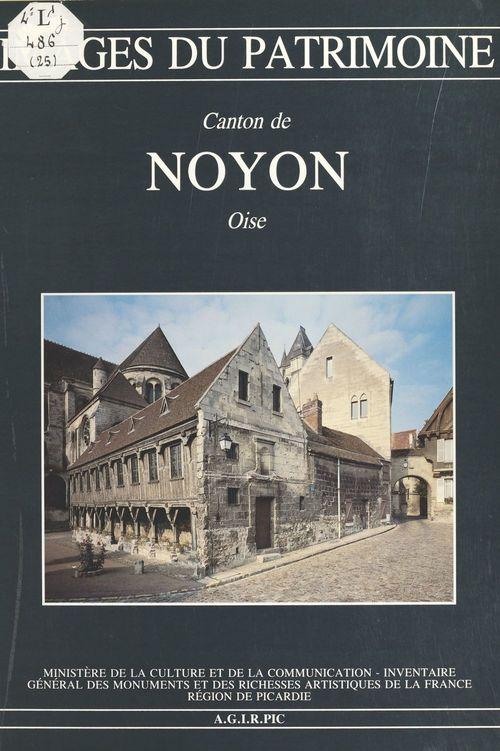 Le Canton de Noyon (Oise)