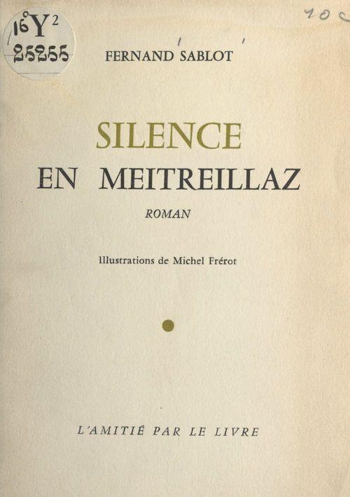 Silence en Meitreillaz