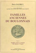 Familles anciennes du Boulonnais (2) : Familles rurales et urbaines (Du Quesne à Vergne)