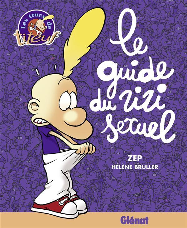 Titeuf ; Le Guide Du Zizi Sexuel