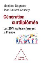 Génération surdiplômée ; les 20% qui transforment la France