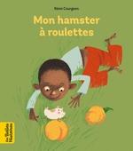 Vente EBooks : Mon hamster à roulettes  - Rémi Courgeon