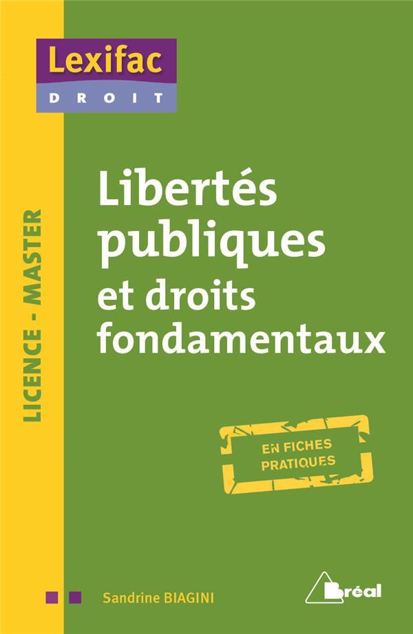 Libertes Publiques Et Droits Fondamentaux : En Fiches Pratiques