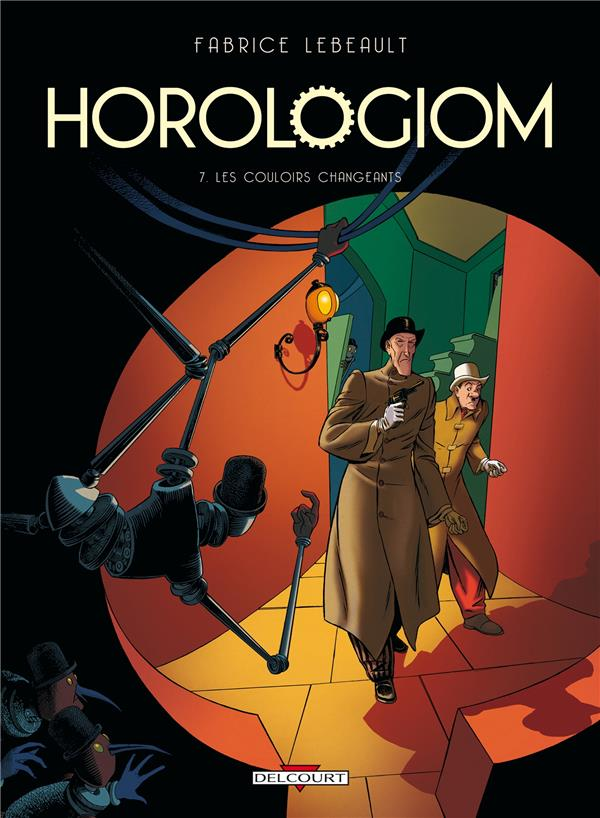 Horologiom T.7 ; les couloirs changeants