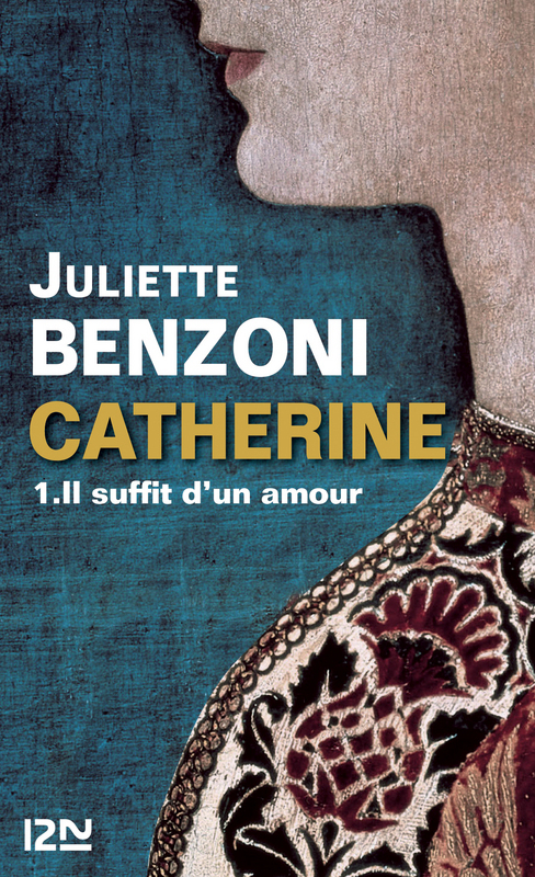 Catherine tome 1 - Il suffit d'un amour