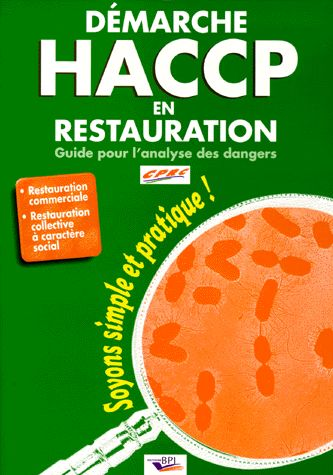 Demarche Haccp En Restauration, Guide Pour L'Analyse Des Dangers
