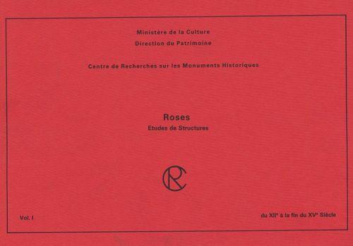 roses ; du XII à la fin du XV siècle t.1
